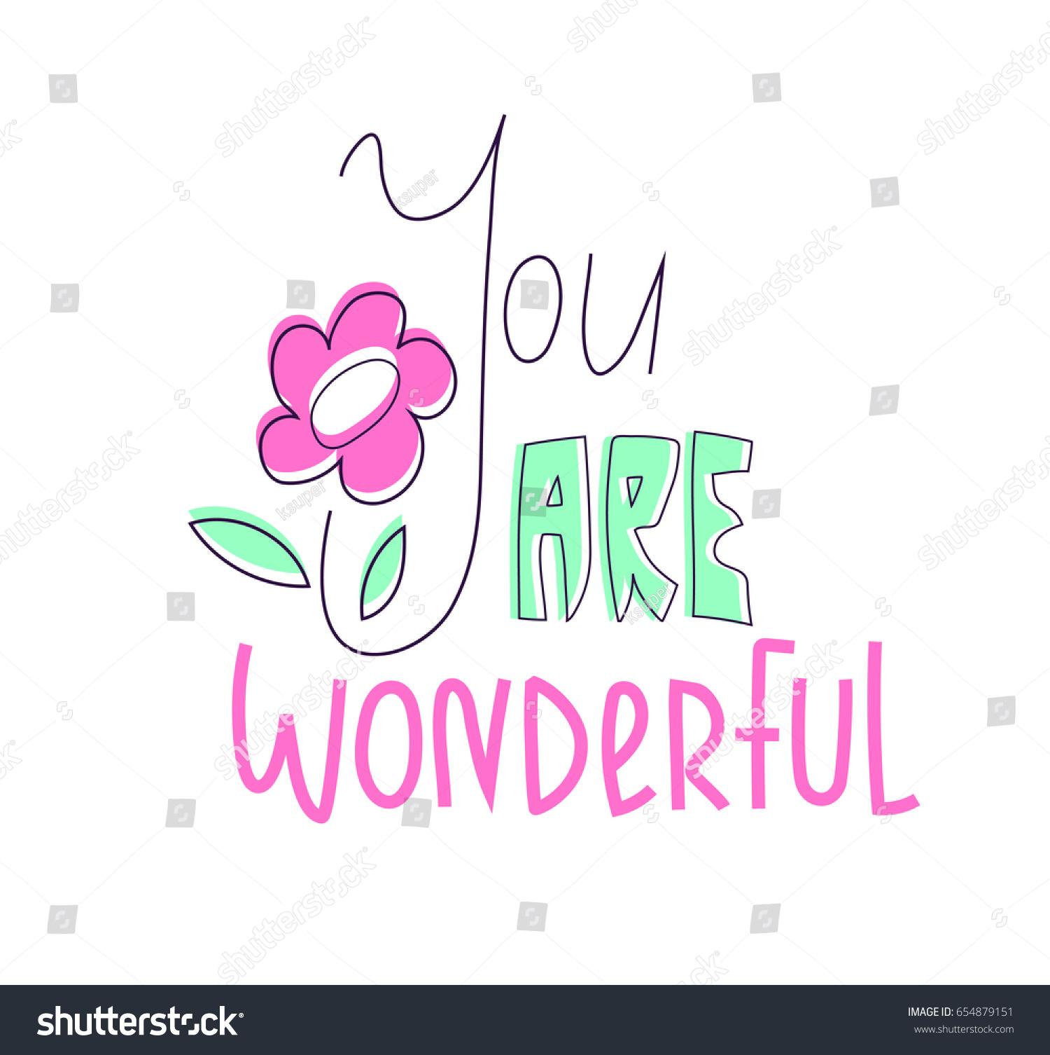 You Wonderful Lettering Flower On White Stock Vector 654879151 - Shutterstock