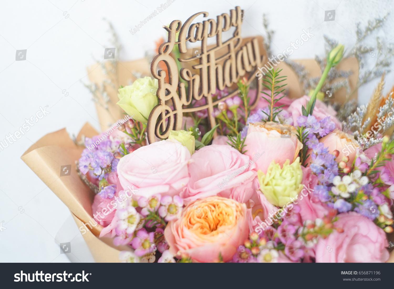 Beautiful Flower Bouquet Happy Birthday Stock Photo Edit Now 656871196