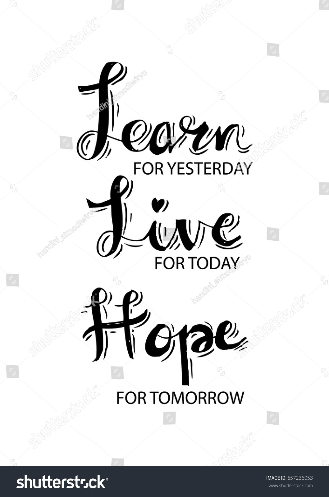 Live For Today Quotes Positive Inspirational Quote Learn Yesterday Live Stock Vector