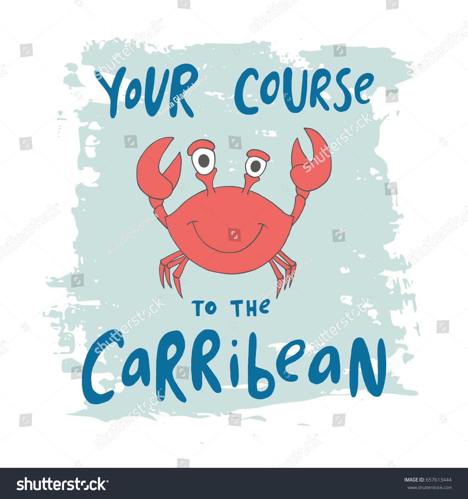 print crab phrase your course carribean stock vector 657613444