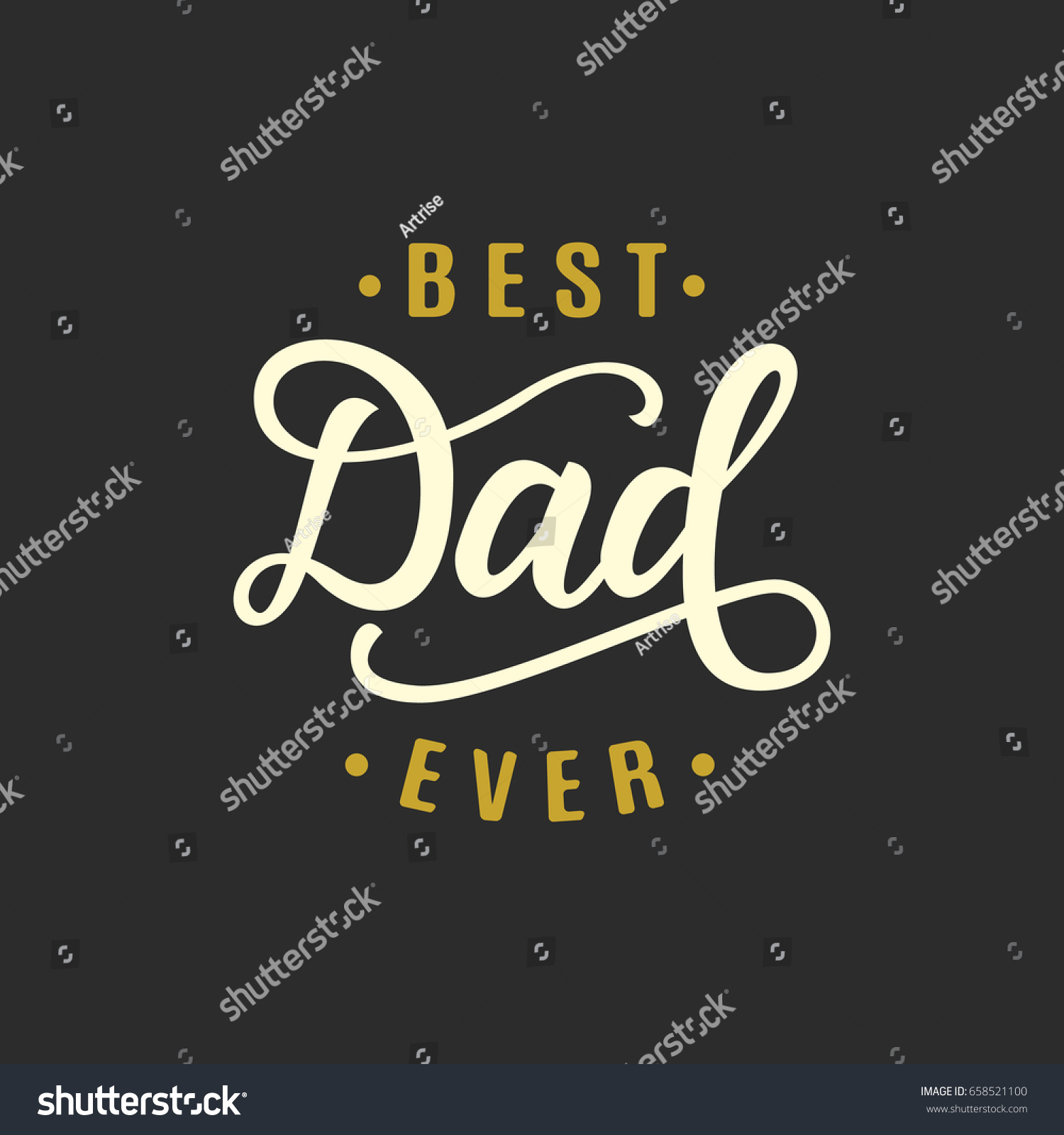 Best Dad Ever Fathers Day Greeting Stock Vector 658521100 - Shutterstock
