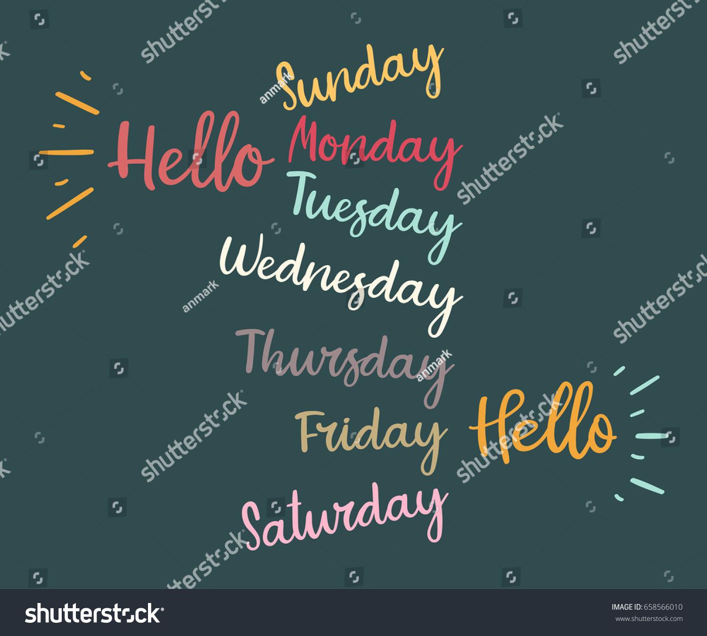 Modern calligraphy week days sunday monday stock vector