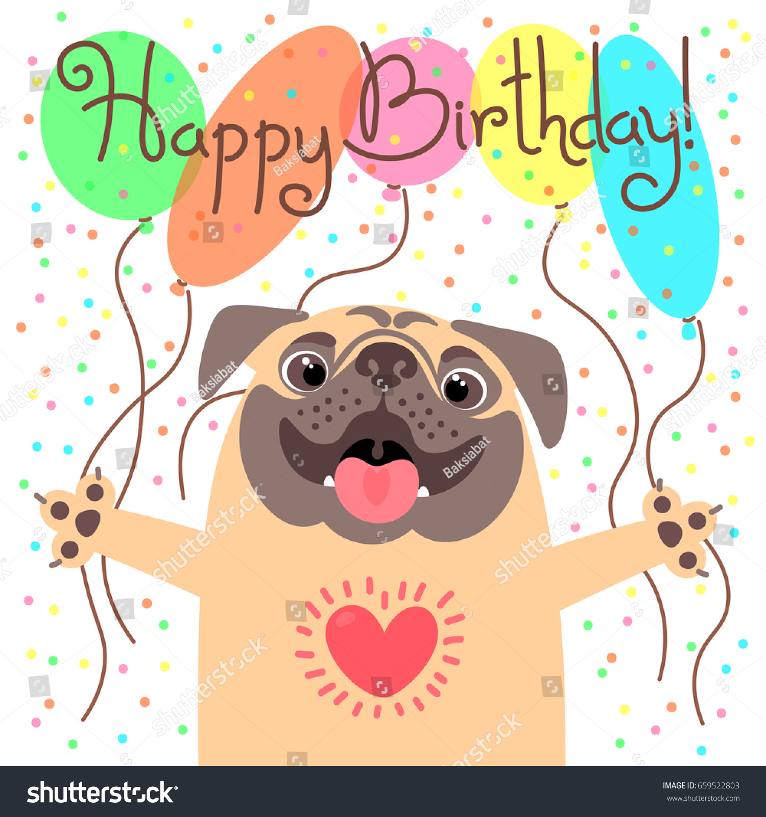 Cute Happy Birthday Card With Funny Puppy Loving Pug And Balloons Vector Illustration