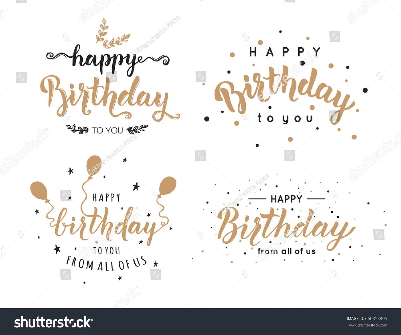 Set happy birthday inscriptions hand lettering stock