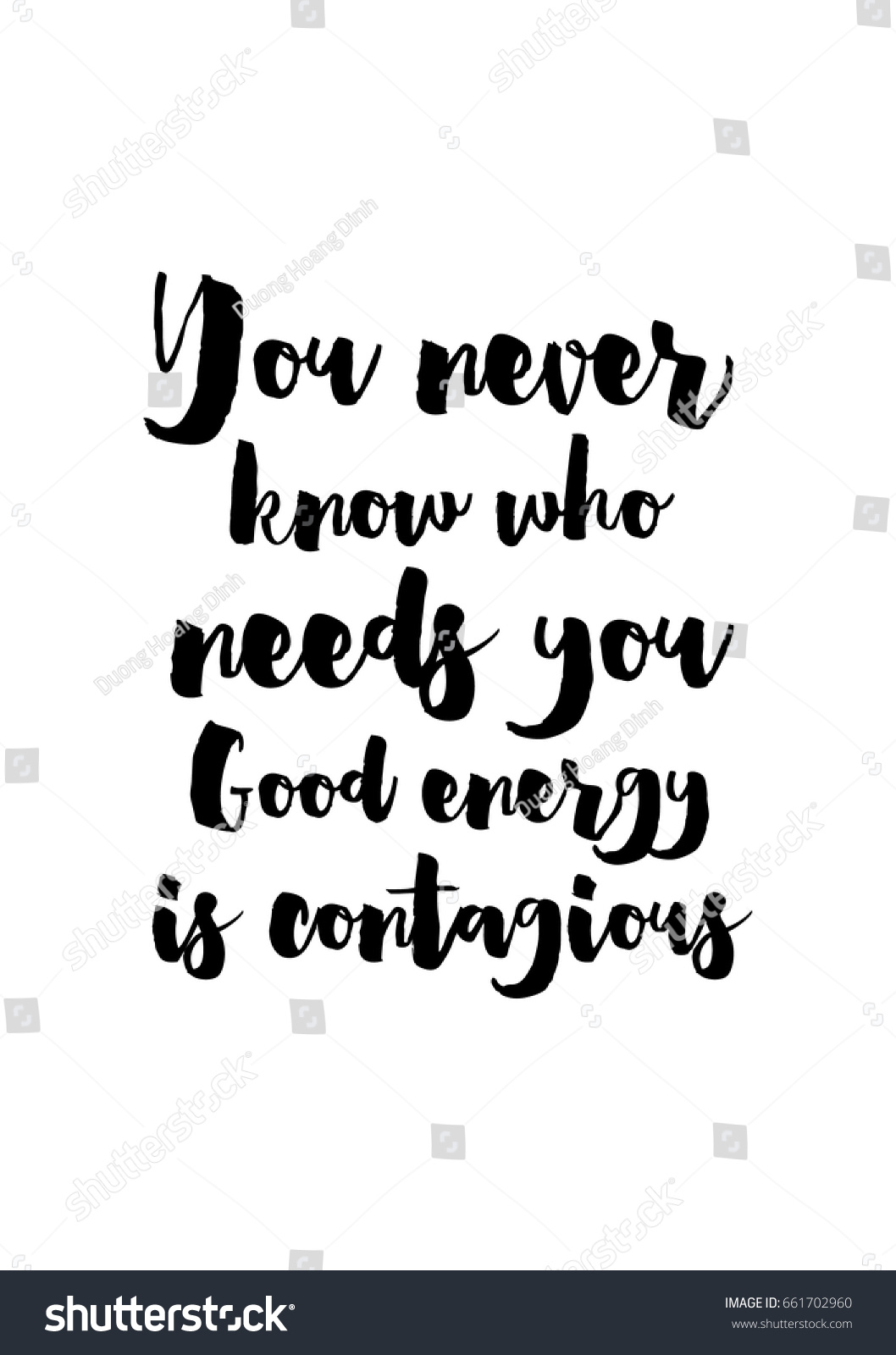 Good Energy Quotes Lettering Quotes Motivation About Life Quote Stock Vector