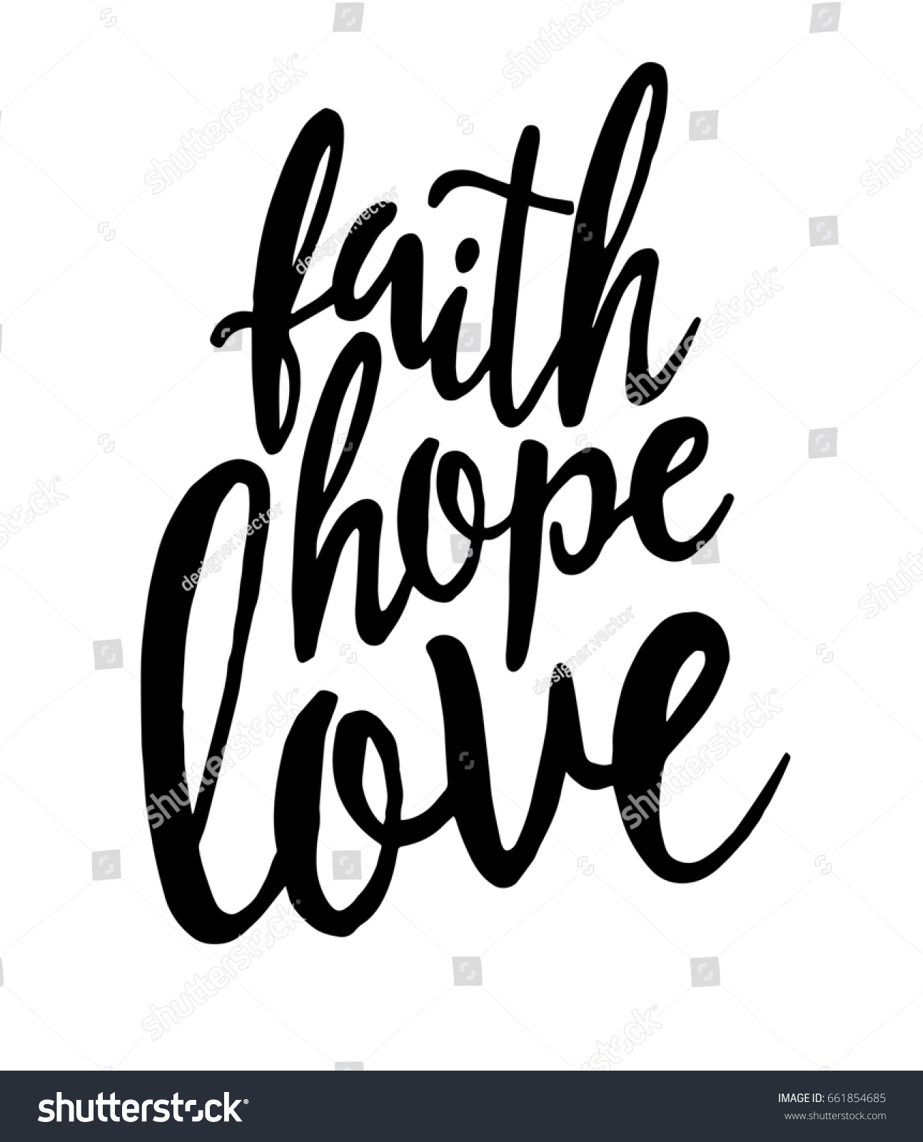 Inspirational Quotes About Faith And Love Extraordinary Faithhopelove Inspirational Quotehand Drawn Lettering Print Stock