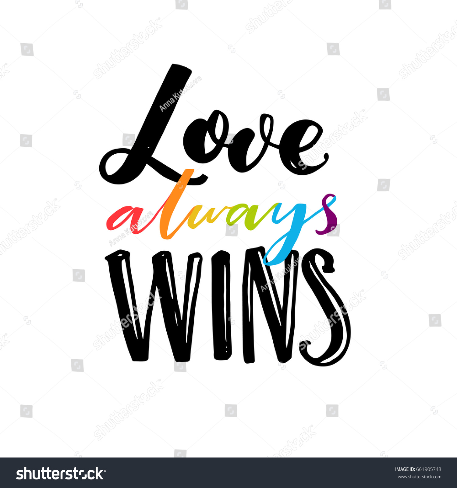 Love Always Wins Romantic Saying Rainbow Stock Vector Royalty Free