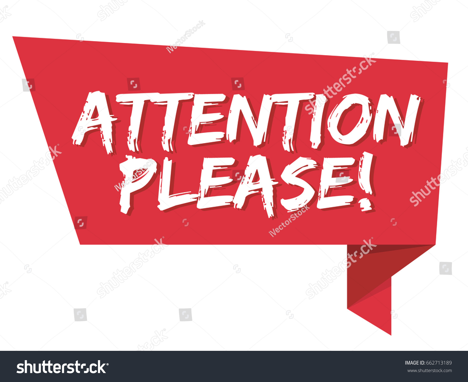 Attention Please Vector Stock Vector 662713189 Shutterstock