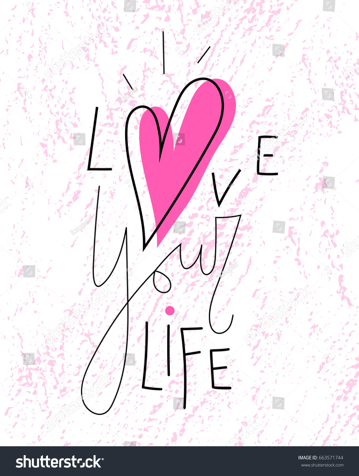Love Your Life Lettering Pink Heart Stock Vector Royalty Free