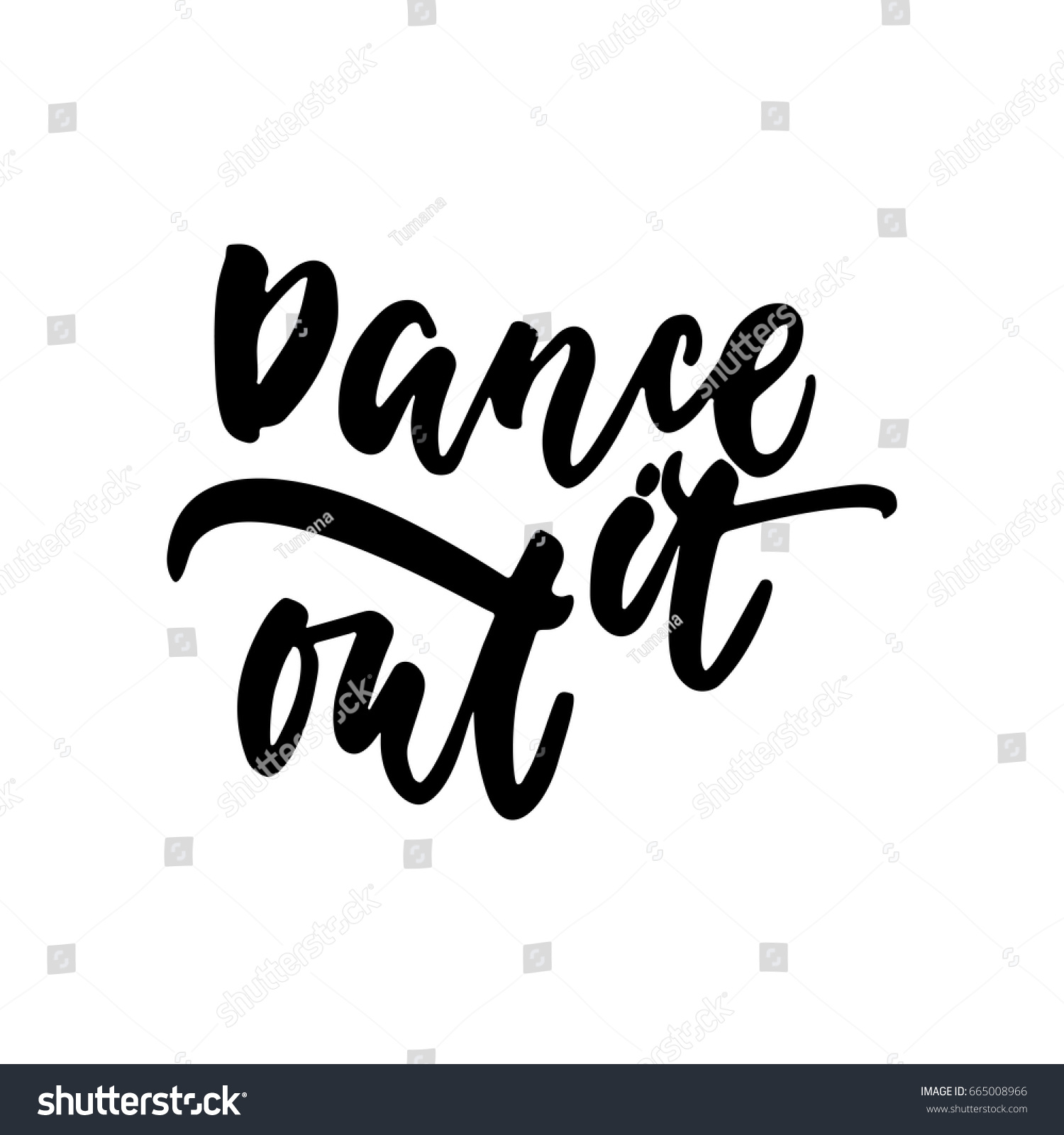 Dancing Quotes | Dance Out Hand Drawn Dancing Lettering Stock Vector Royalty Free