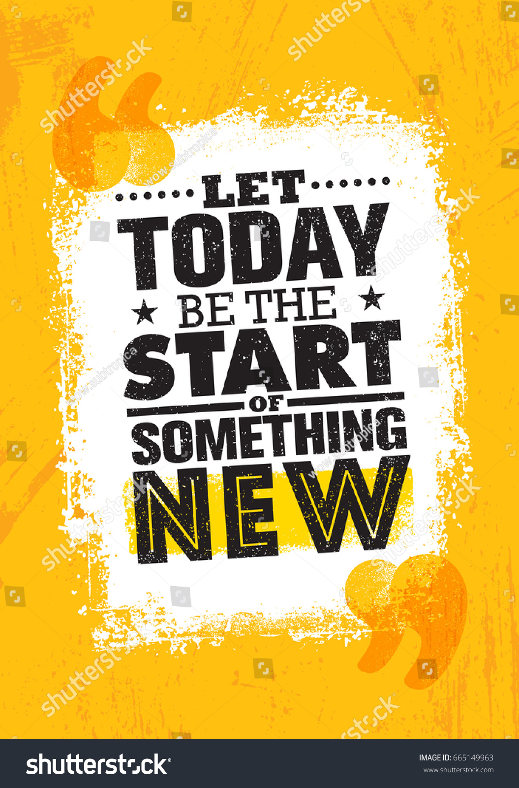 let today be start something new stock vector 665149963