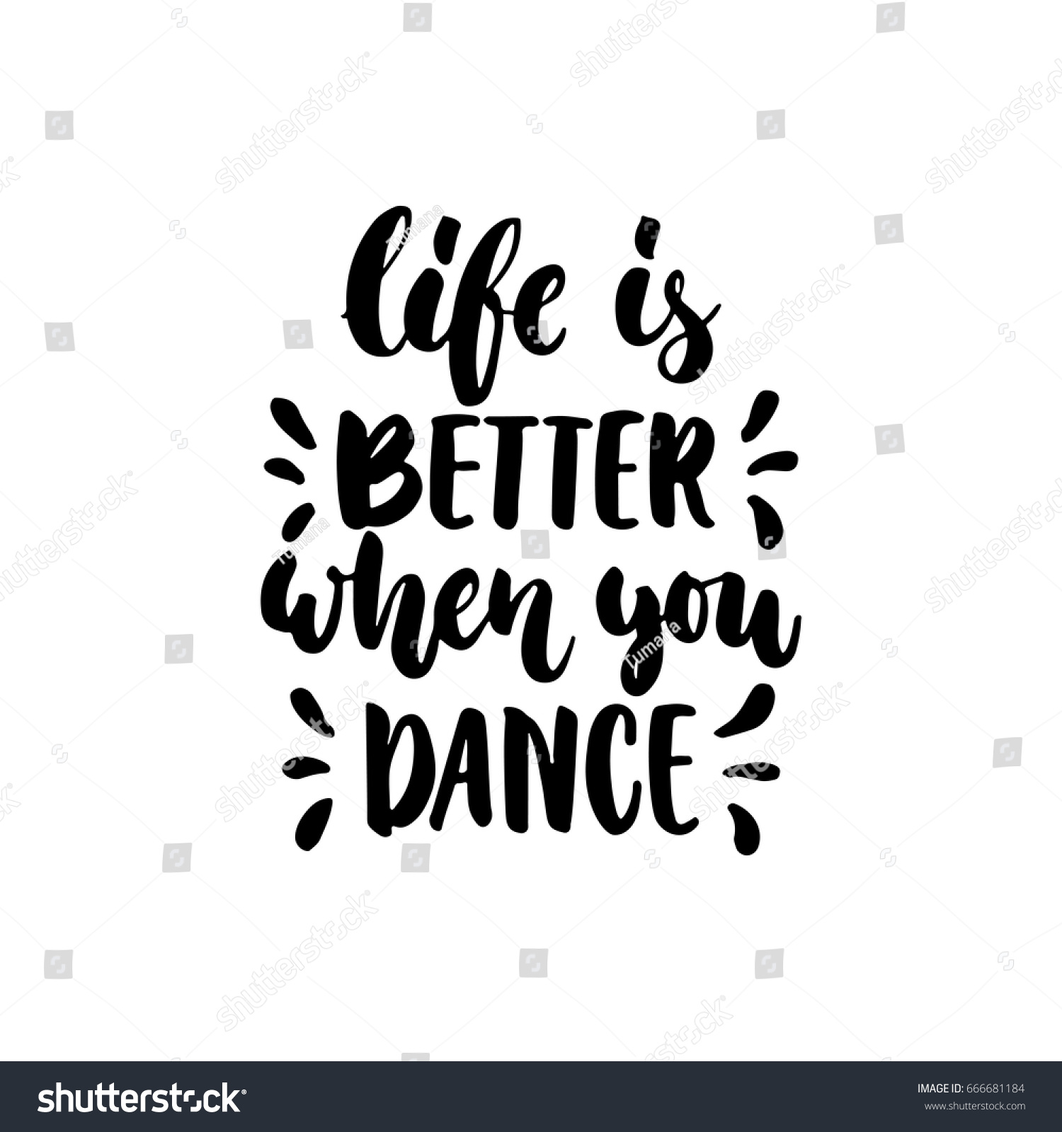 Life Better When You Dance Hand Stock Vector Royalty Free