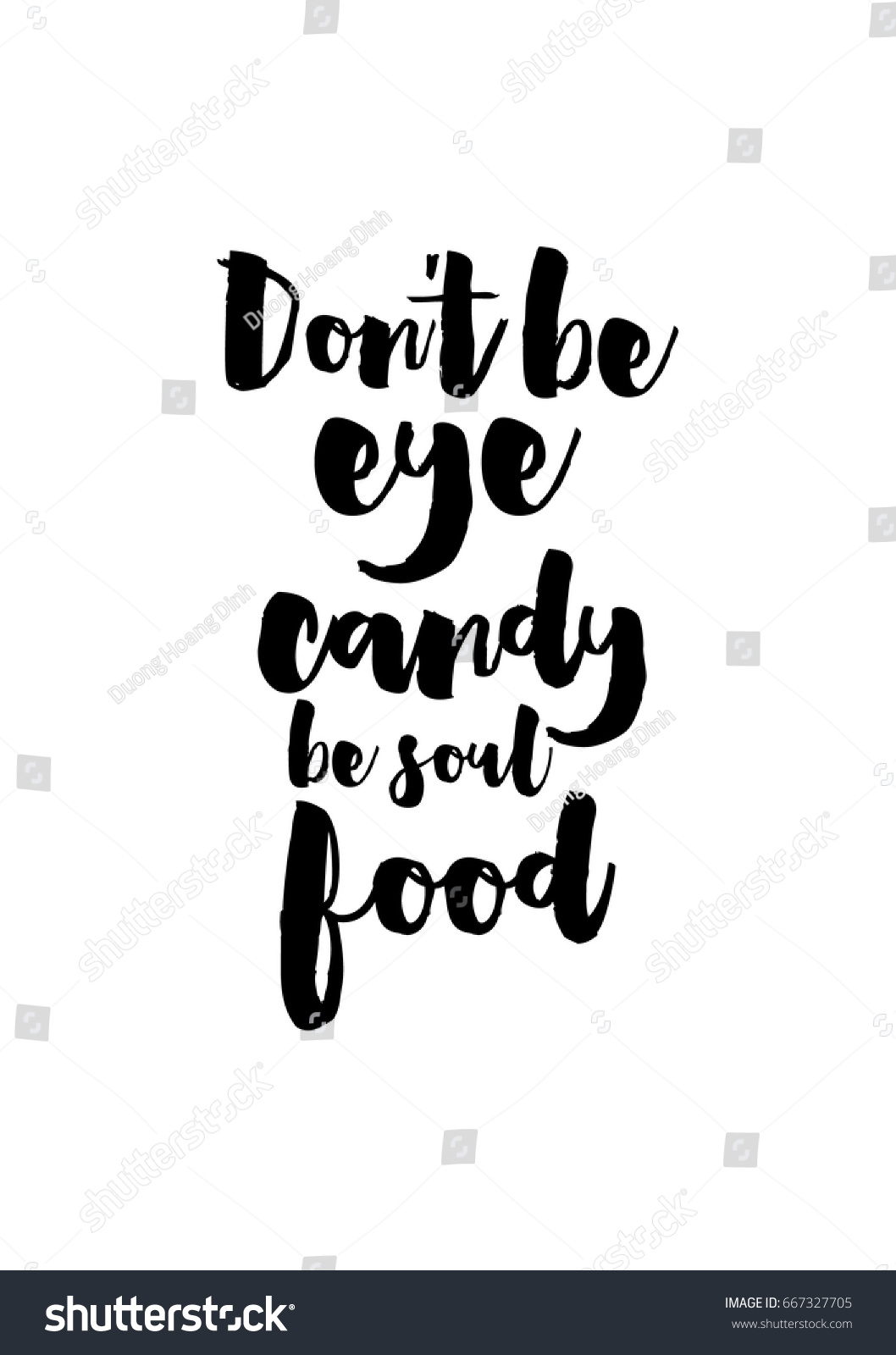 Don T Be Eye Candy Be Soul Food Quote Meaning: Quote Food Calligraphy Style Hand Lettering Stock Vector