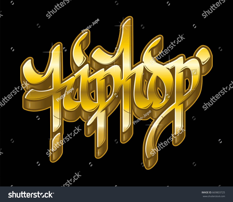 Hip Hop Word Graffiti Style Metal Golden Stock Vector (Royalty Free ...