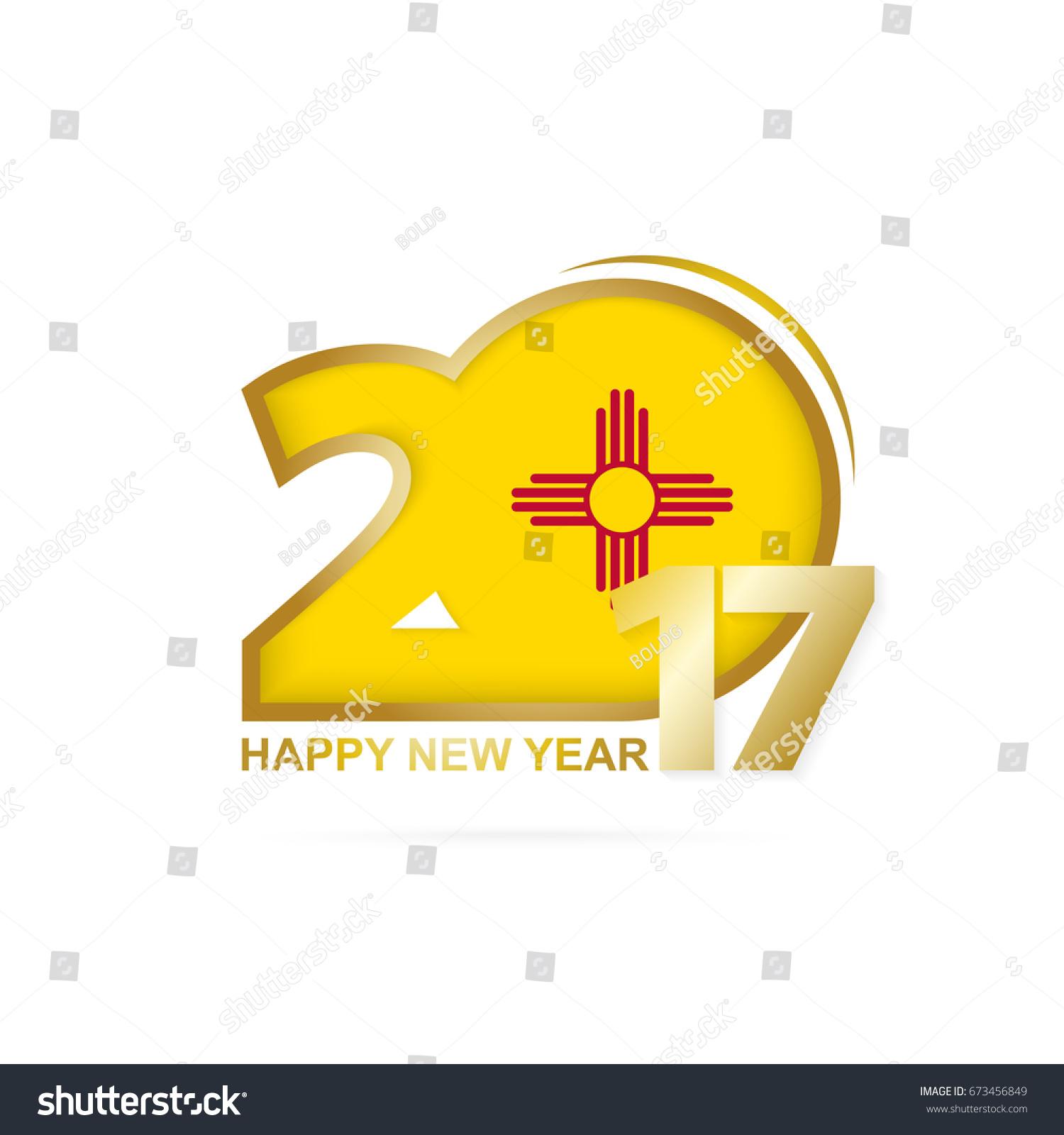 Year 2017 new mexico state flag stock illustration 673456849 year 2017 with new mexico state flag pattern happy new year design on white background buycottarizona
