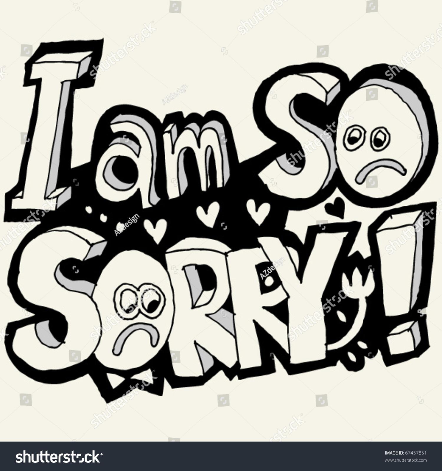 I Am So Sorry Doodle Lettering Stock Photo 67457851 Avopixcom