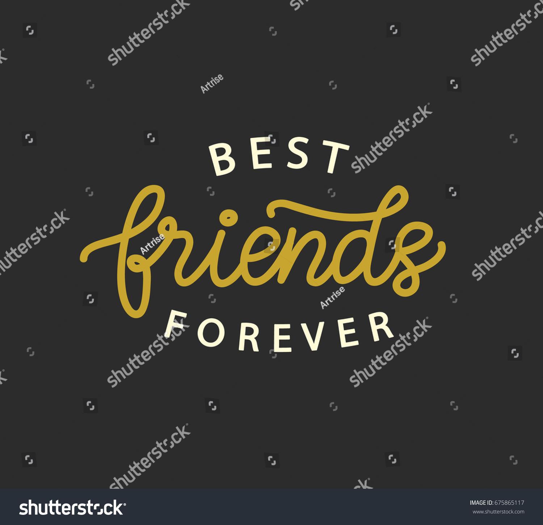 Best Friends Forever Hand Written Brush Stock Vector 675865117 ...