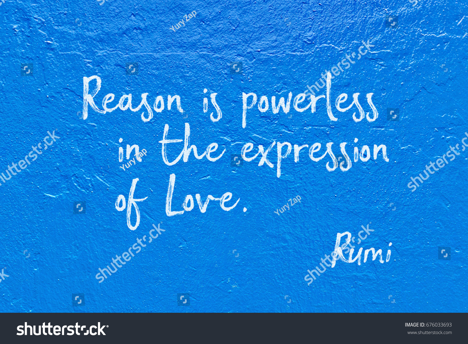 Reason is powerless in the expression of Love ancient Persian poet and philosopher Rumi quote