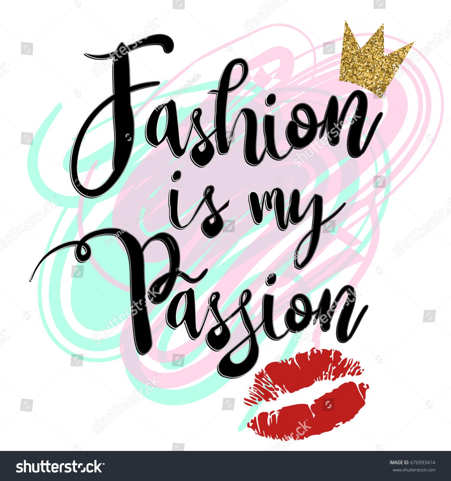 Fashion My Passion Girlish T Shirt Stock Vector 676993414 ...