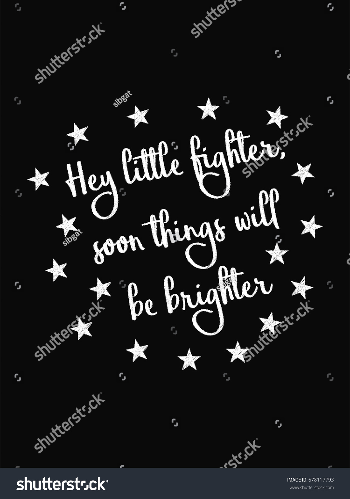 Fighter Motivational Quotes Motivational Quote Poster Hey Little Fighter Stock Vector (Royalty  Fighter Motivational Quotes