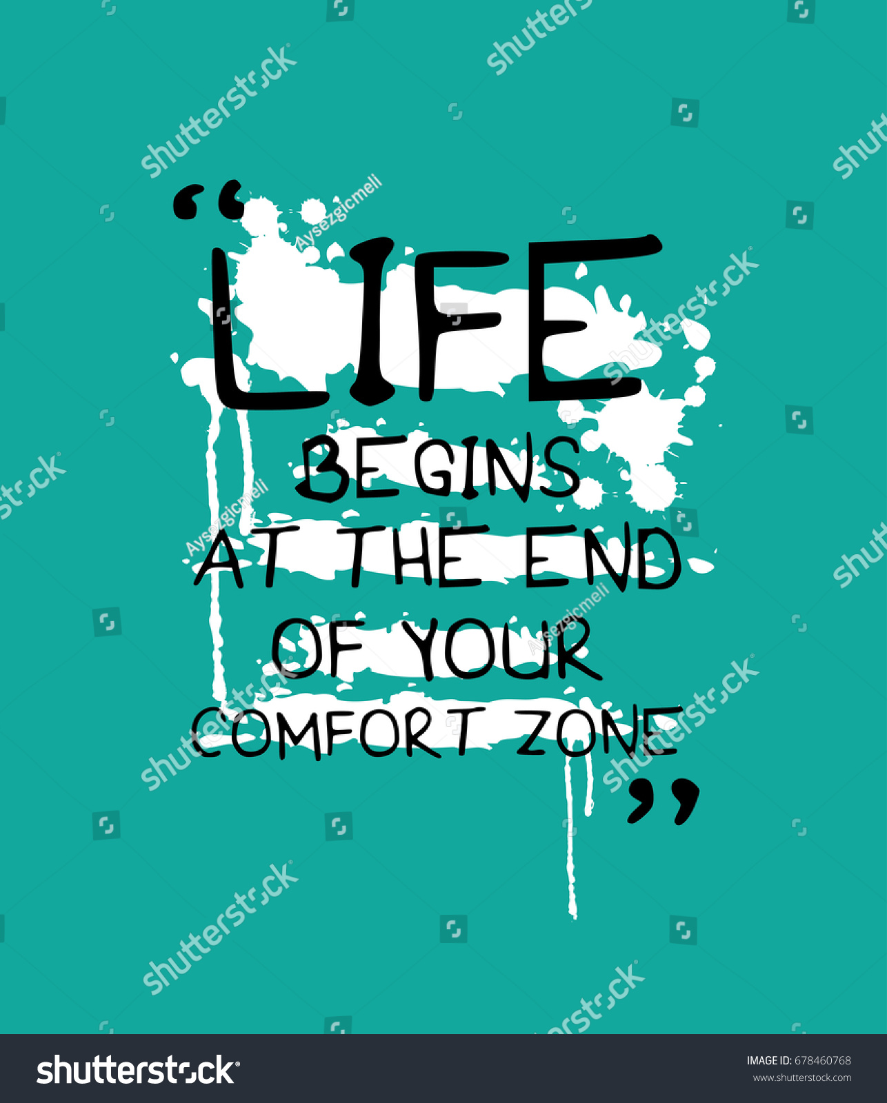 End Of Life Quotes Inspirational Life Begins End Your Comfort Zone Stock Vector 678460768