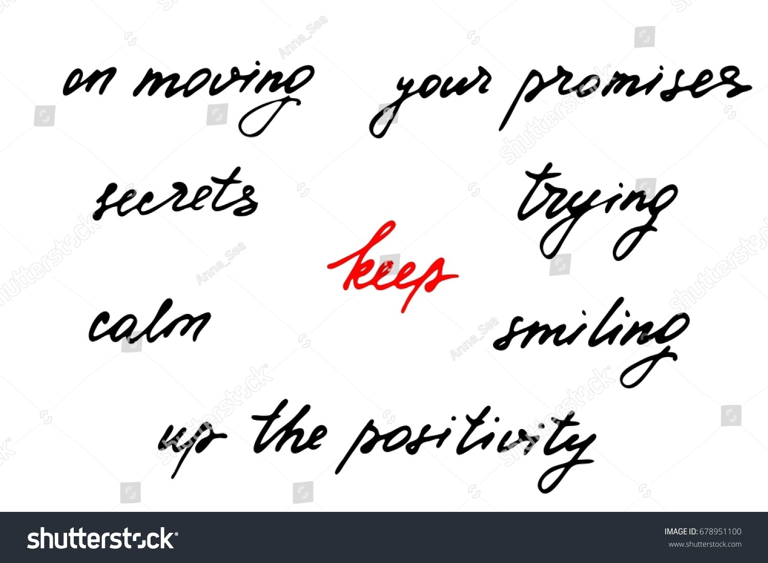Phrases Inspirational Script Handwriting Text Keep Stock
