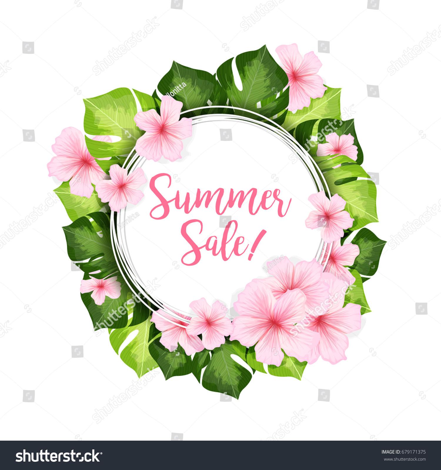 Summer sale circle banner frame green stock vector 679171375 summer sale circle banner or frame of green leaves and pink hawaiian flowers realistic vector izmirmasajfo