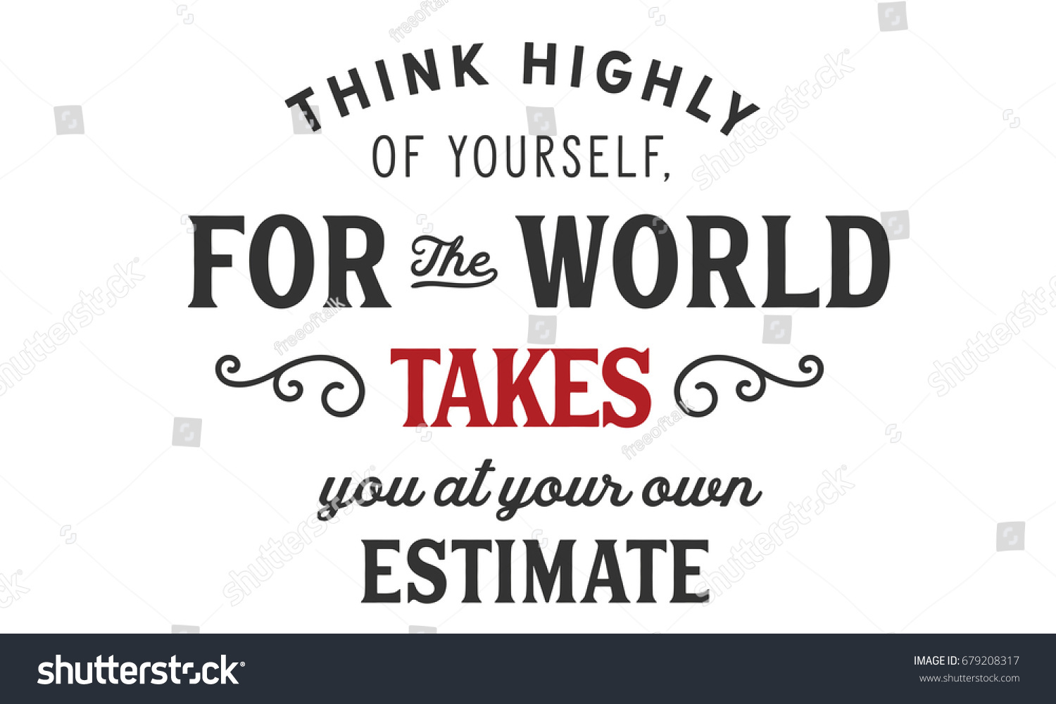 Think Highly Yourself World Takes You Stock Vector Royalty Free