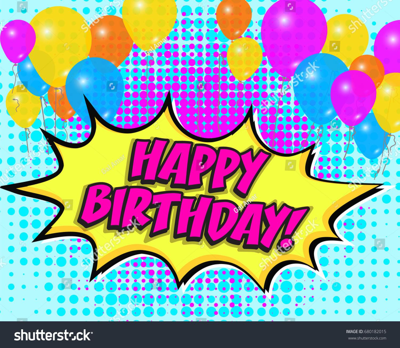 Pop Art Comics Icon Happy Birthday Stock Vector 680182015