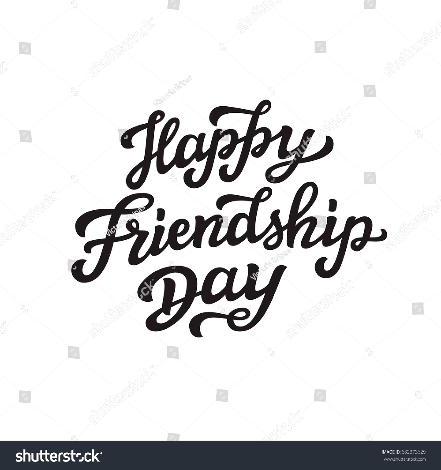 Happy Friendship Day Lettering August Holiday Stock Vector 682373629