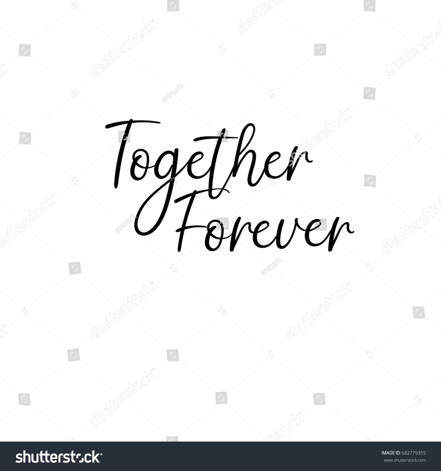 Together Forever Handwritten Text Vector Brush Stock Vector (2018 ...