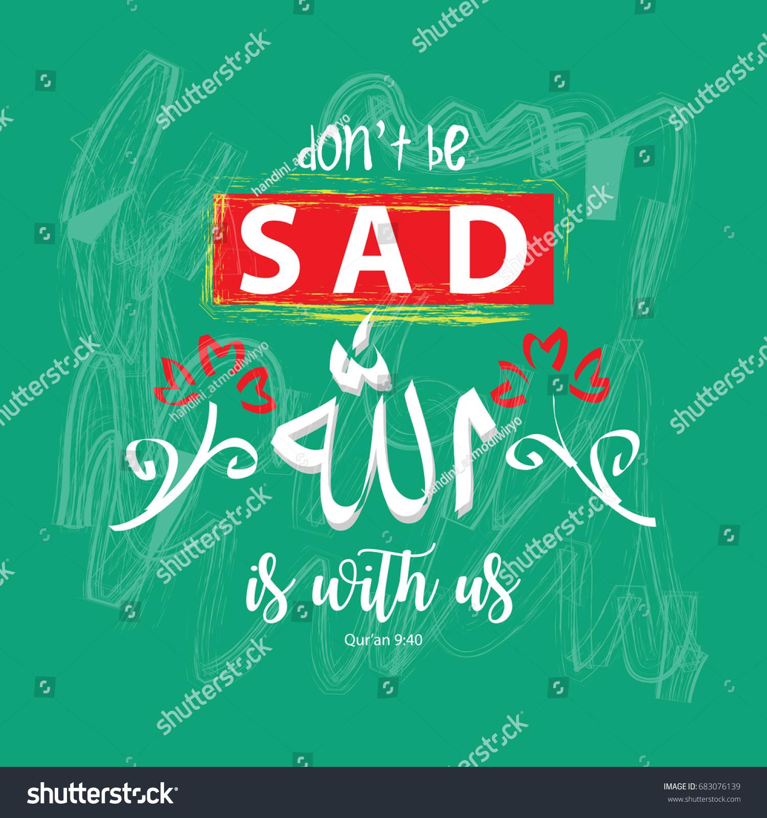 Dont Be Sad Allah Us Prayer Stock Vector Royalty Free 683076139