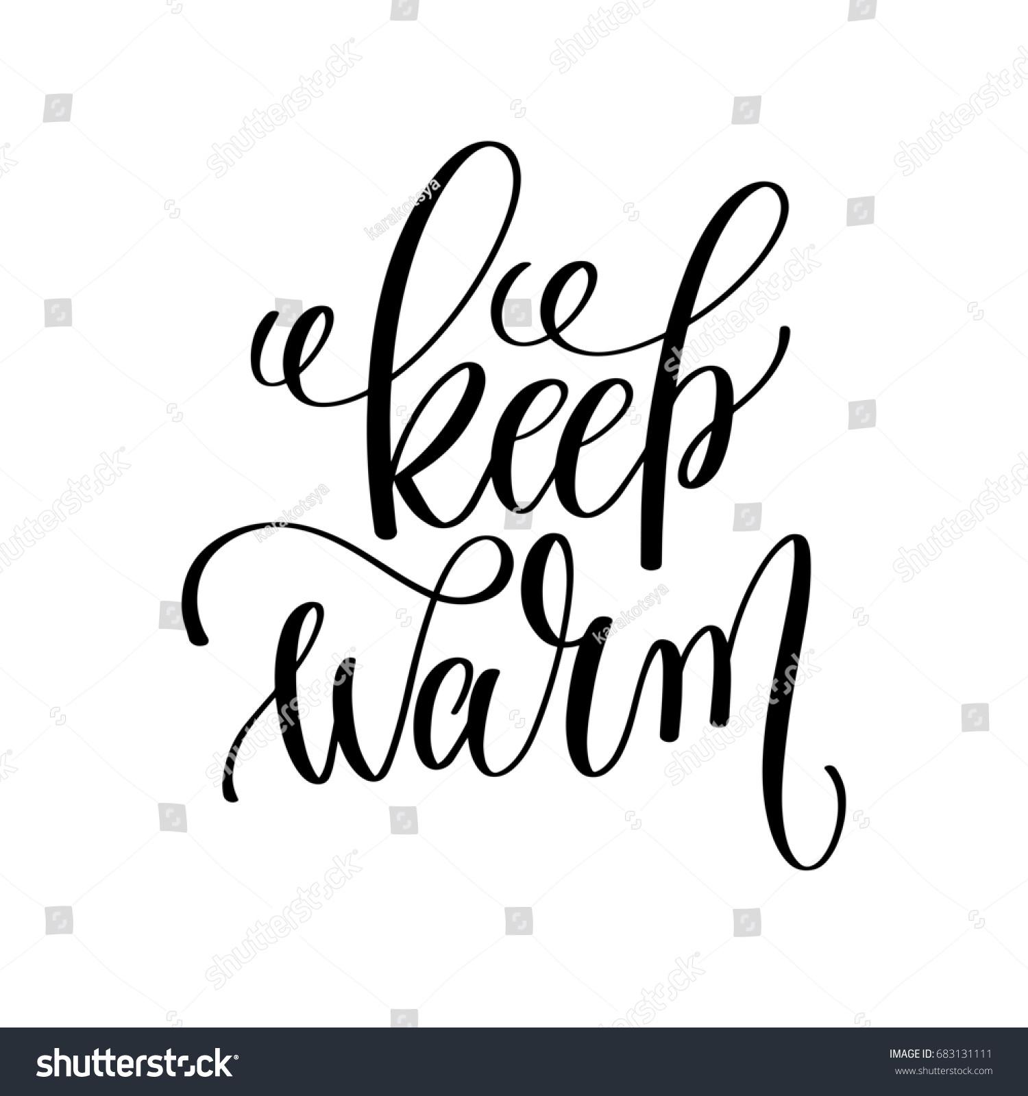 c959776f3c6e Keep Warm Hand Lettering Inscription Winter Stock Illustration ...