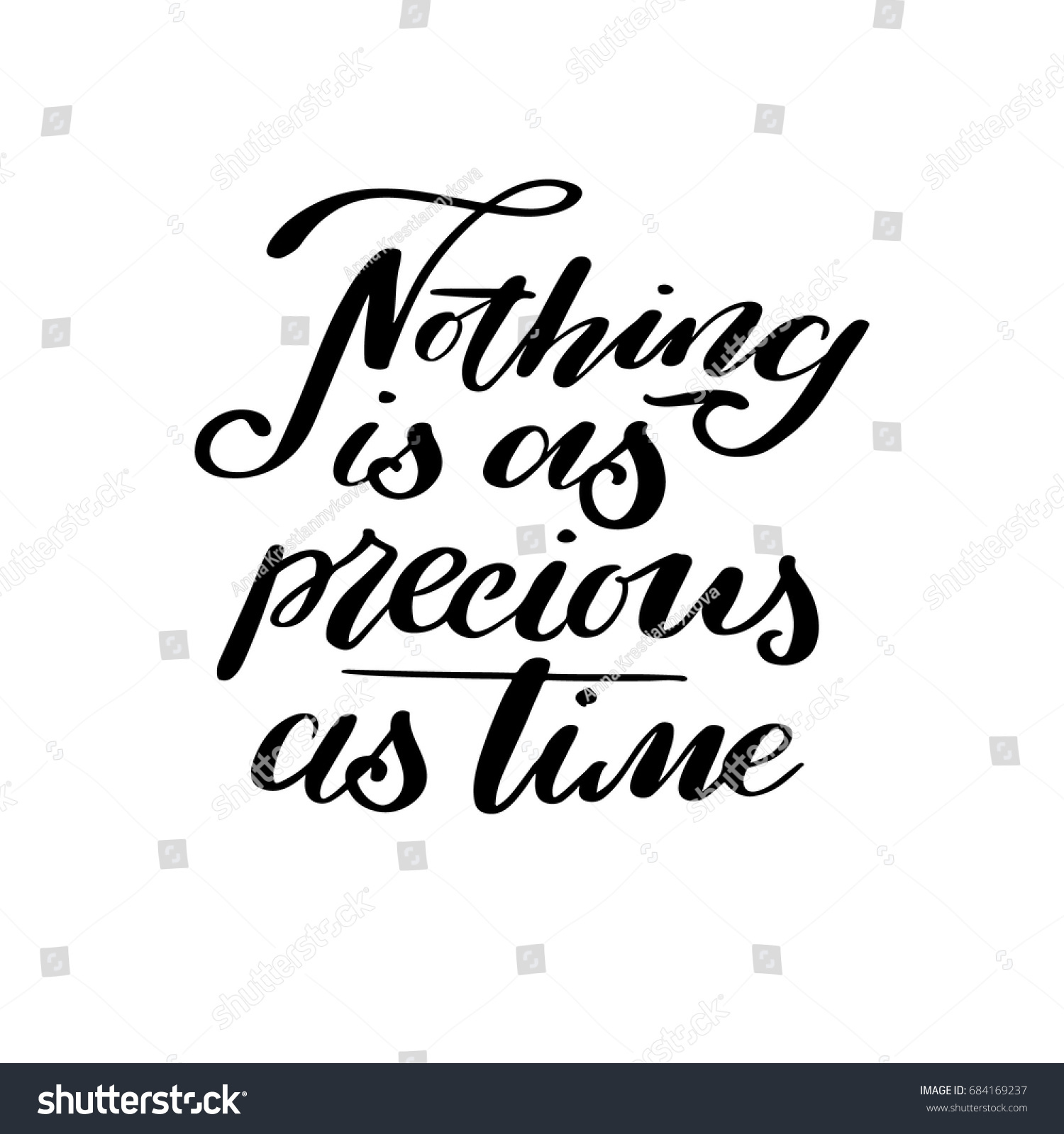 nothing precious time motivational hand lettered stock image