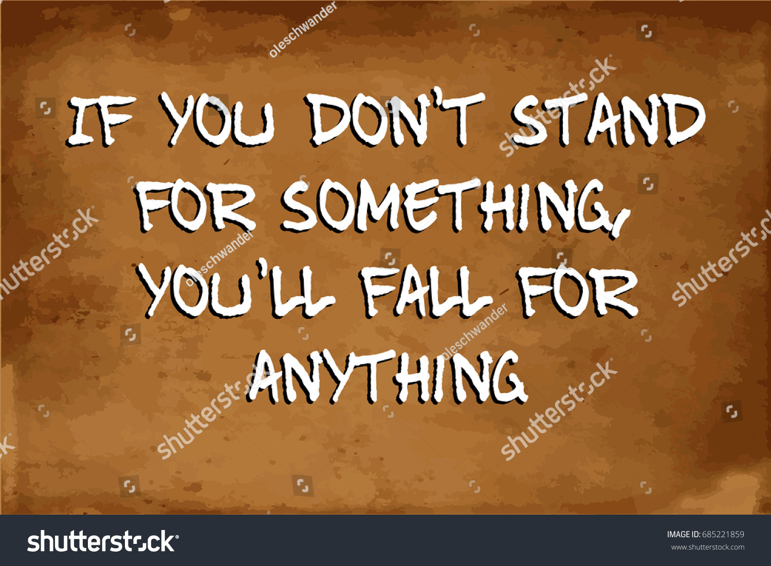 Inspirational Motivational Quote You Dont Stand Stock Vector