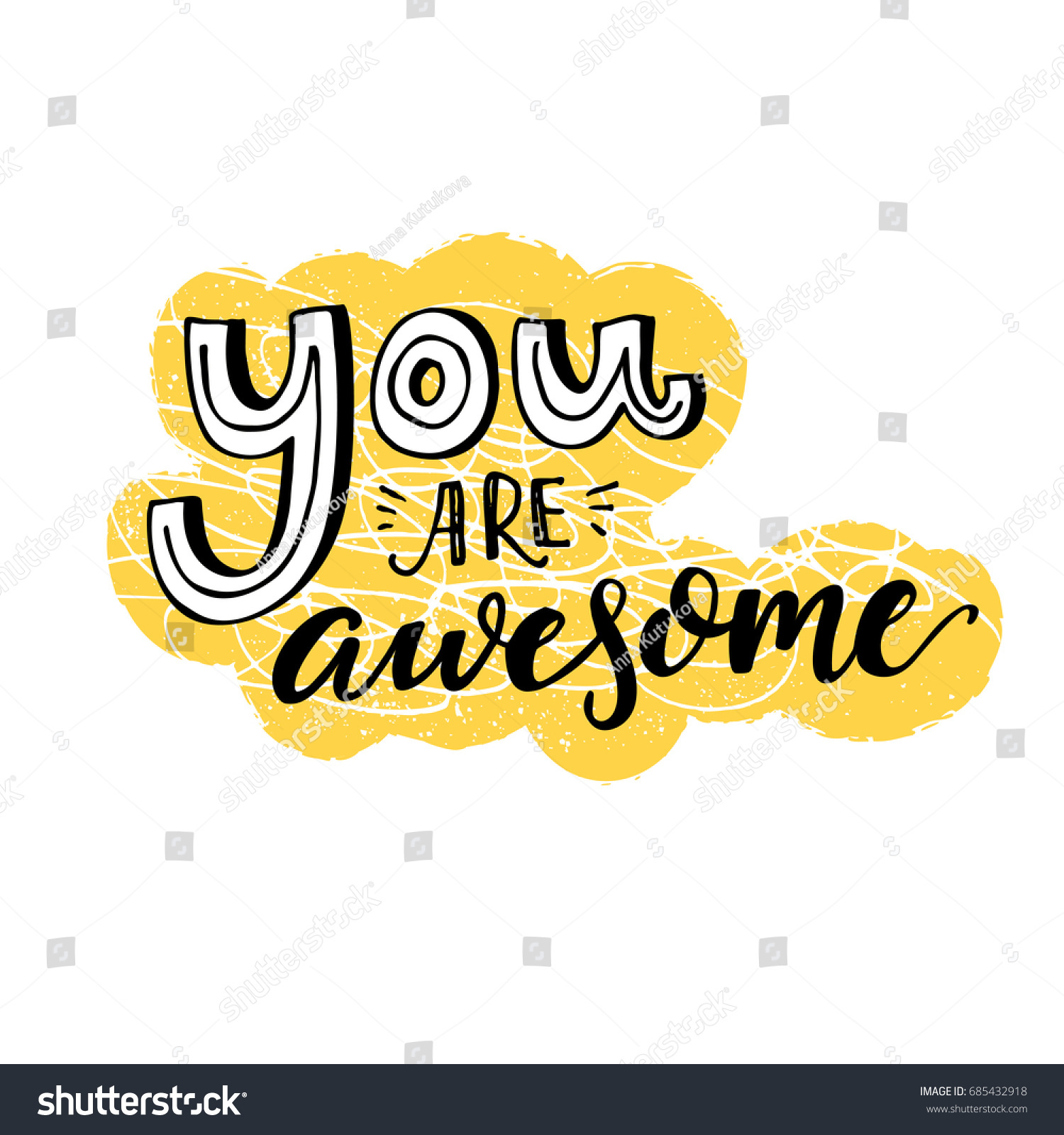 You Are Awesome Motivational Saying Inspirational Quote Design For Greeting Cards Black Letters