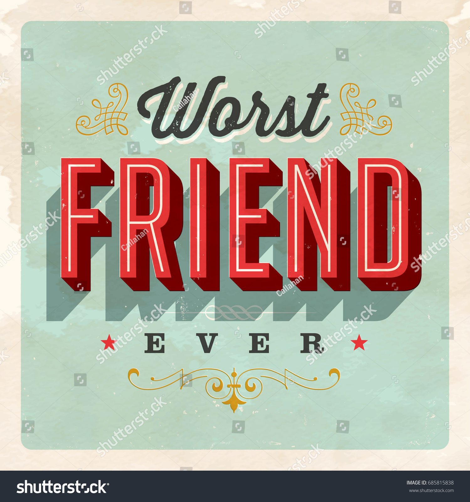 Vintage style postcard worst friend ever stock vector royalty free vintage style postcard worst friend ever vector eps 10 grunge effects can be m4hsunfo