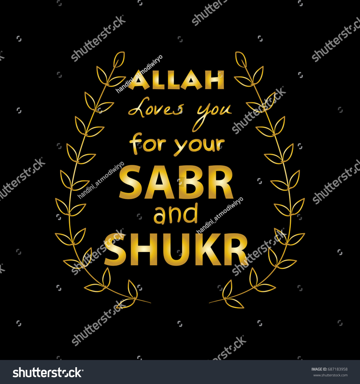 Allah Loves You Your Sabr Shukr Stock Vector Royalty Free