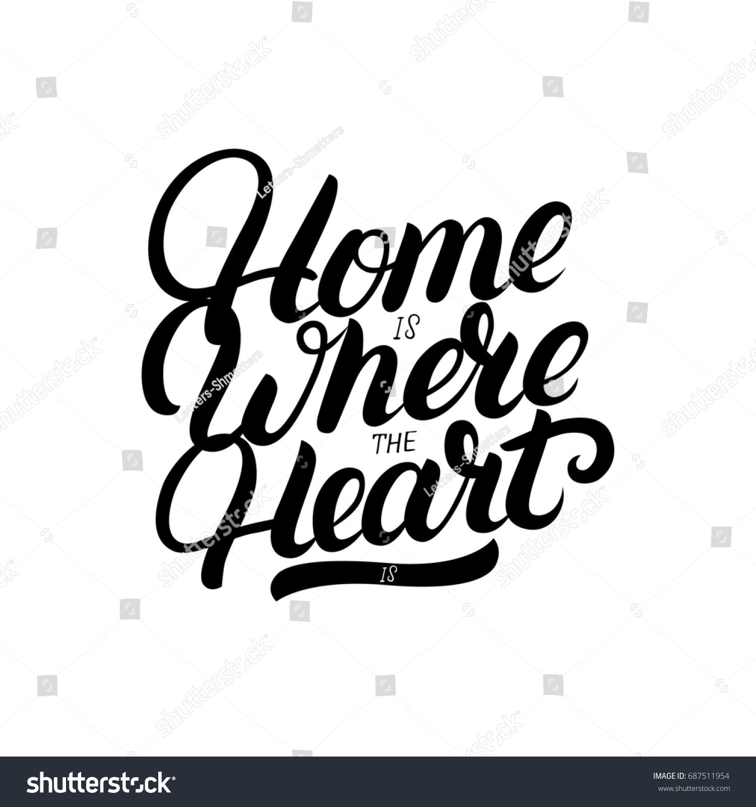 Home Is Where The Heart Is Quote: Home Where Heart Hand Written Lettering Stock Illustration
