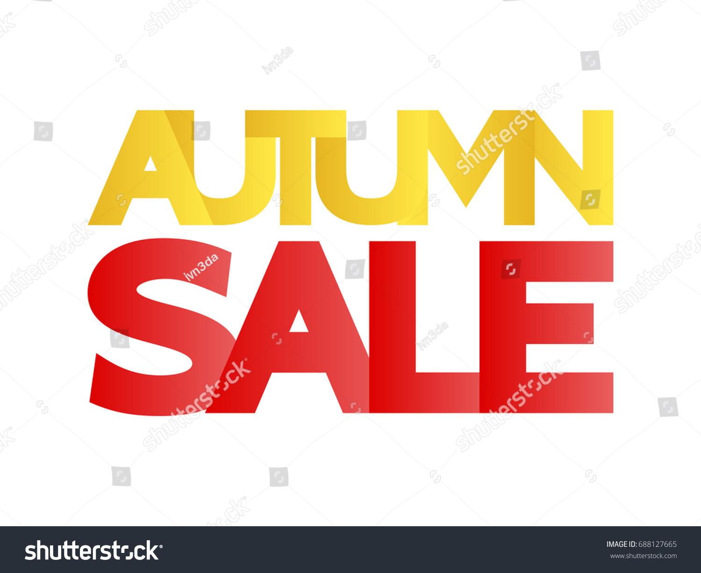Large Letters For Sale Entrancing Inscription Autumn Sale Dense Large Letters Stock Vector 688127665 2018