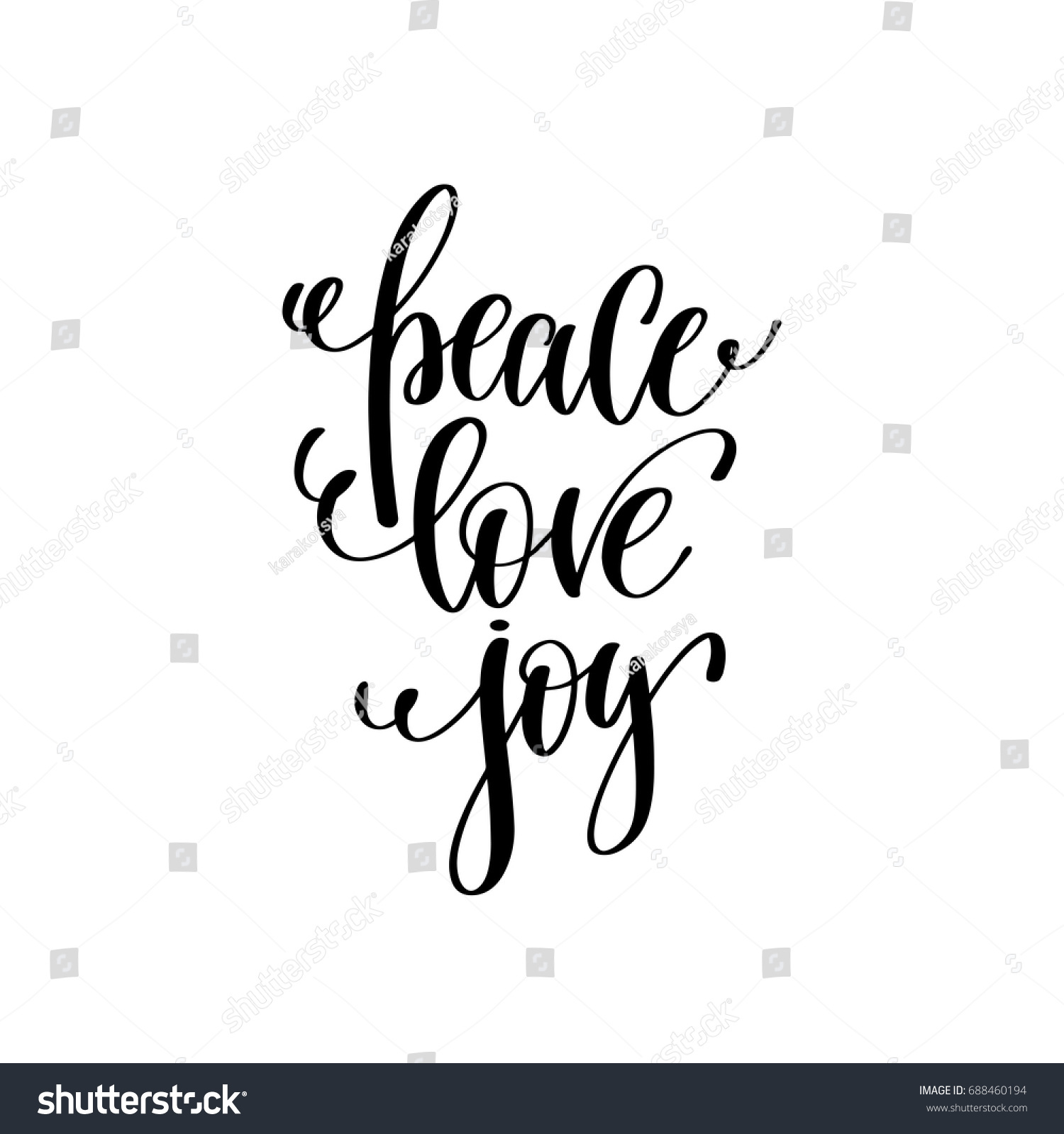 Peace Love Joy Quotes Unique Peace Love Joy Hand Lettering Positive Stock Vector 688460194