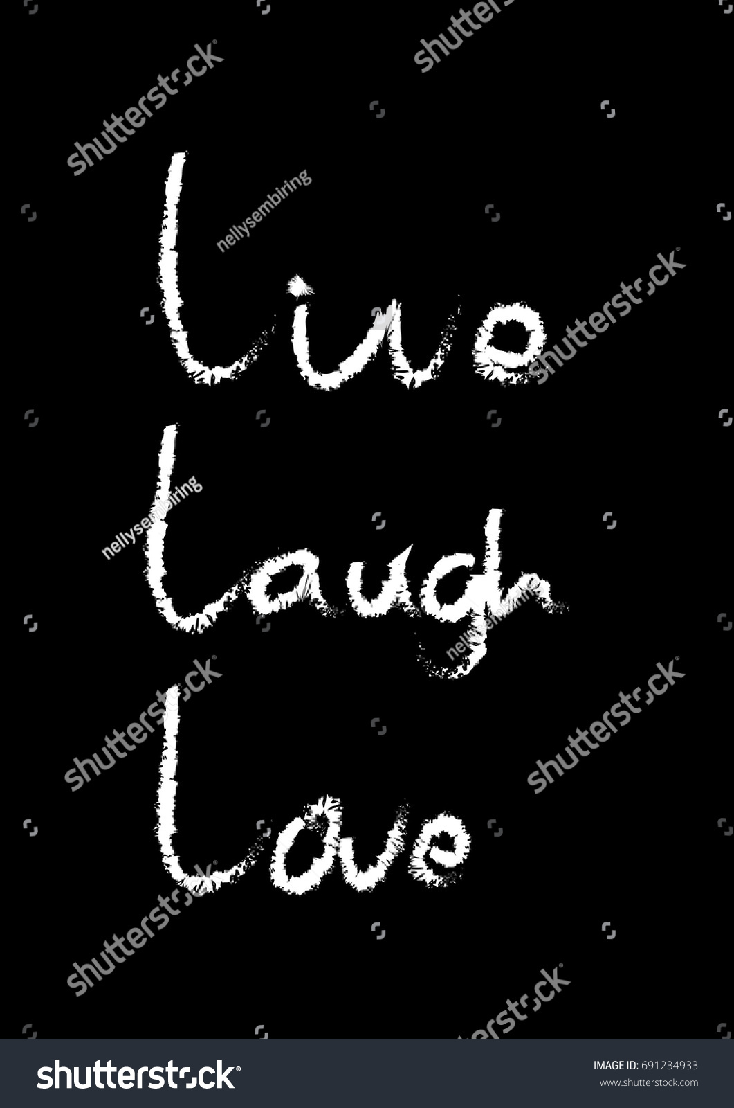 Smile Laugh Love Quotes Live Laugh Love Modern Calligraphy Inspirational Stock Vector