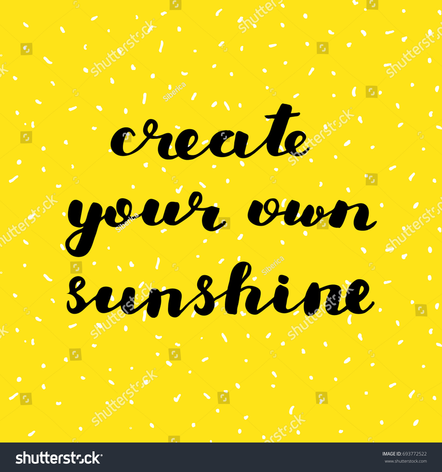 Create Your Own Quote Create Your Own Sunshine Brush Hand Stock Illustration 693772522