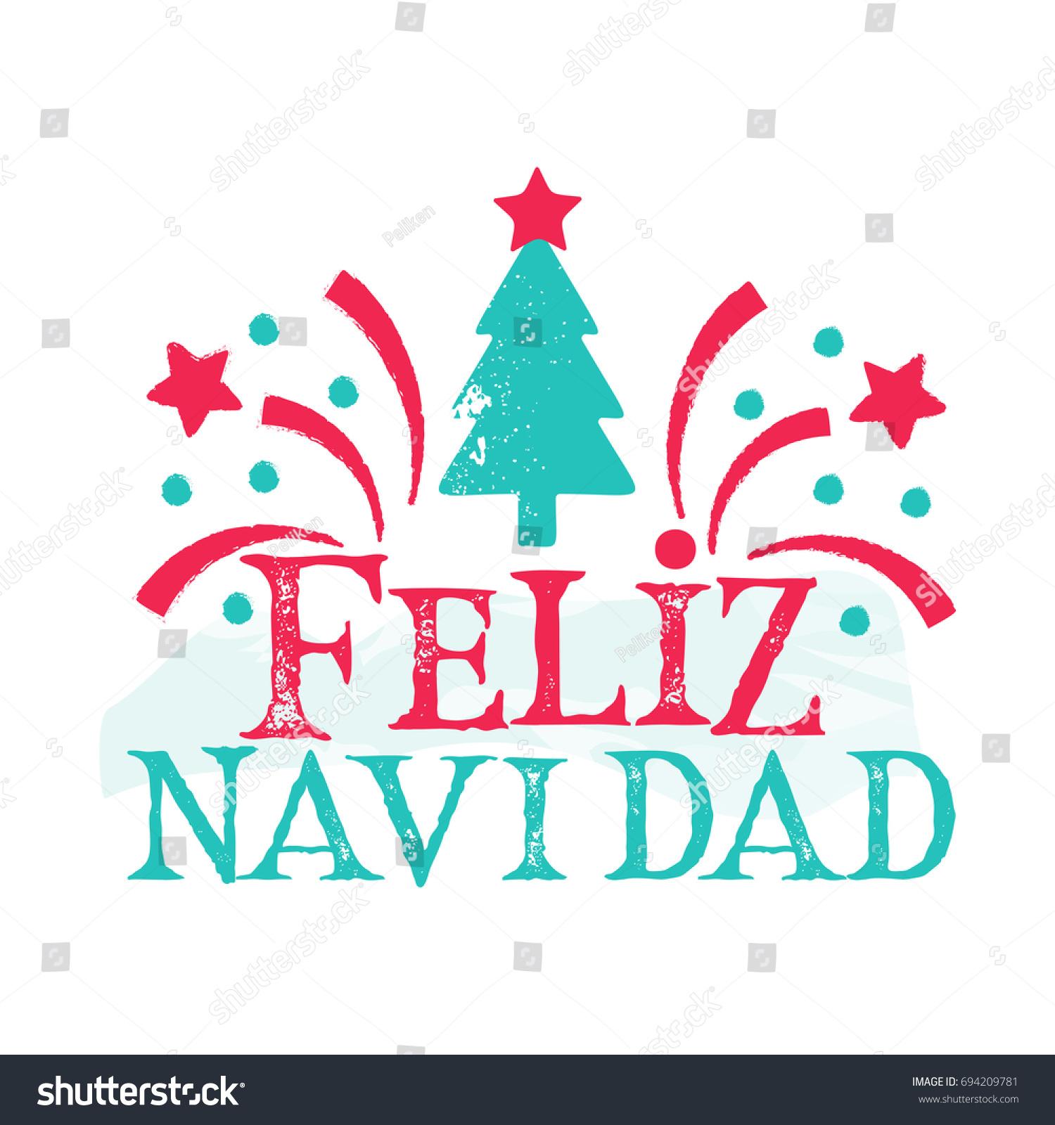 stock vector feliz navidad merry christmas spanish language happy new year card with tree and fireworks 694209781