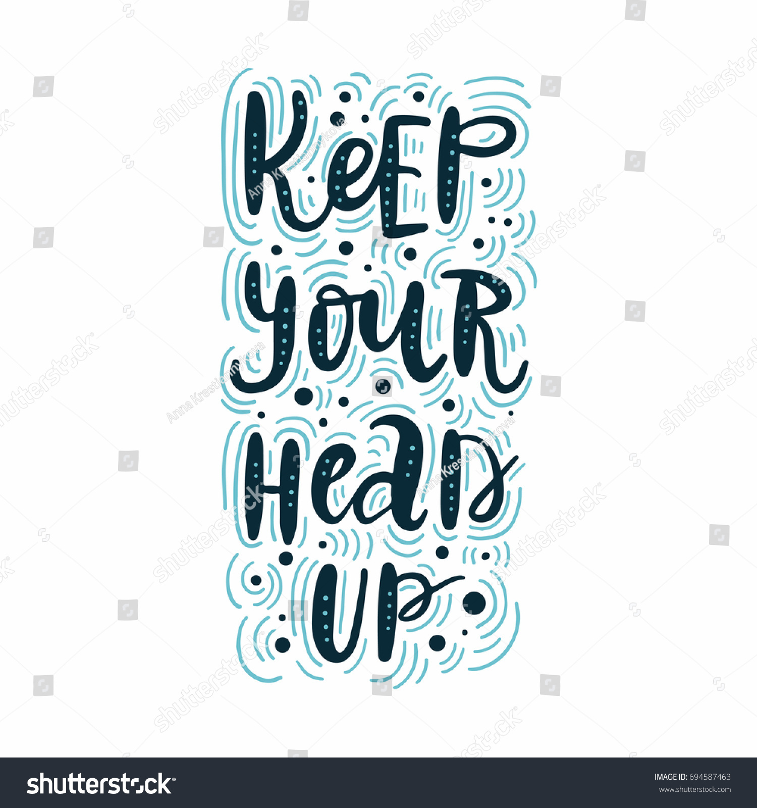 Keep Your Head Up Vector Poster Stock Vector Royalty Free