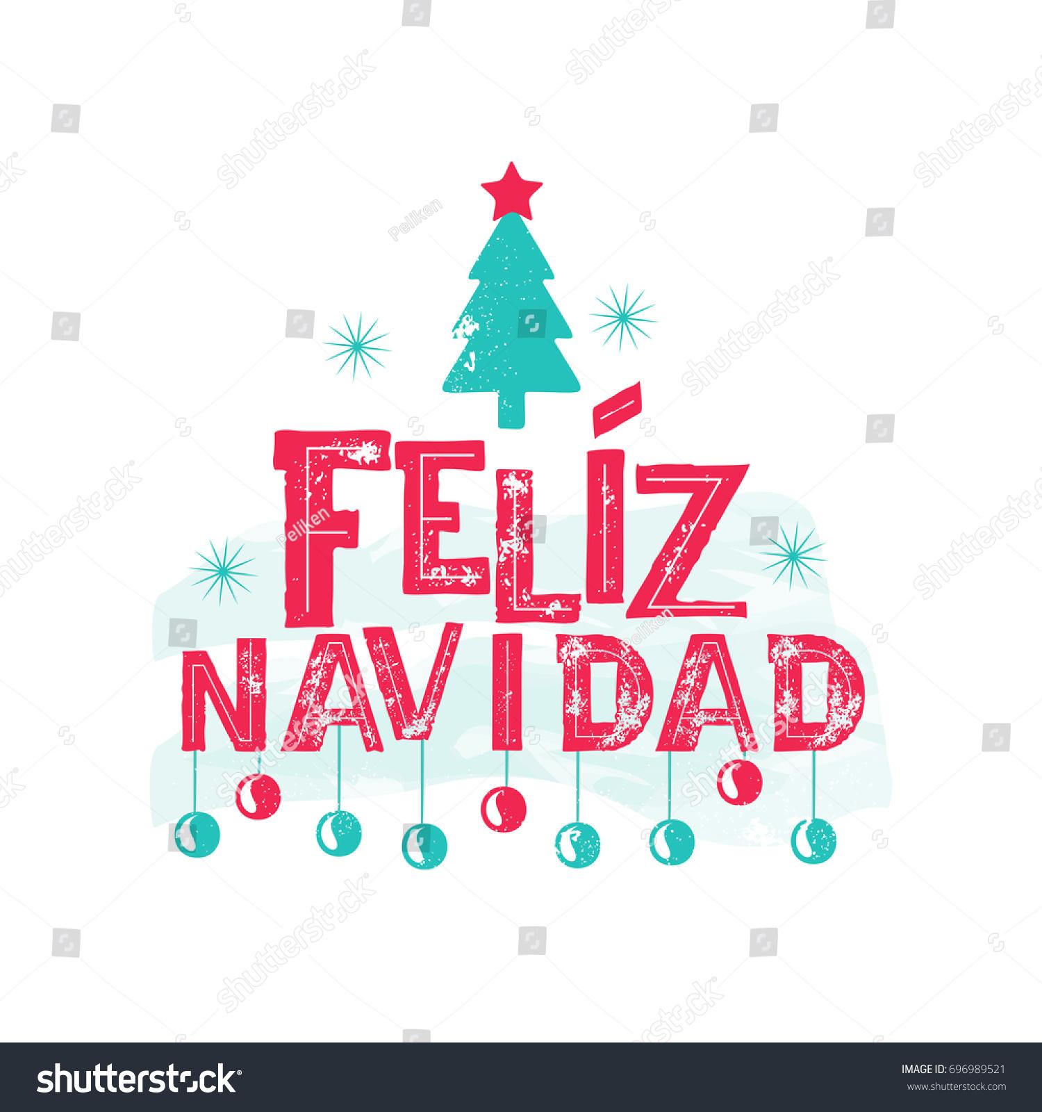 stock vector feliz navidad merry christmas spanish language happy new year card with tree and fireworks 696989521
