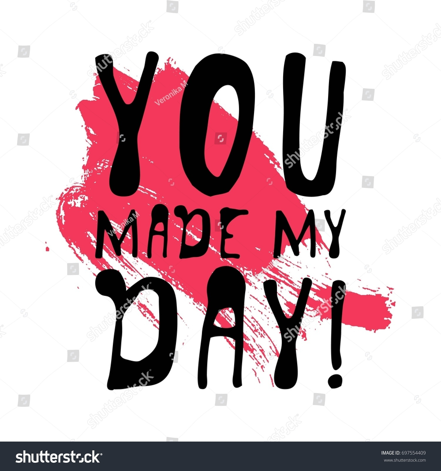 You Make My Day Creative Quotes Stock Vector Royalty Free