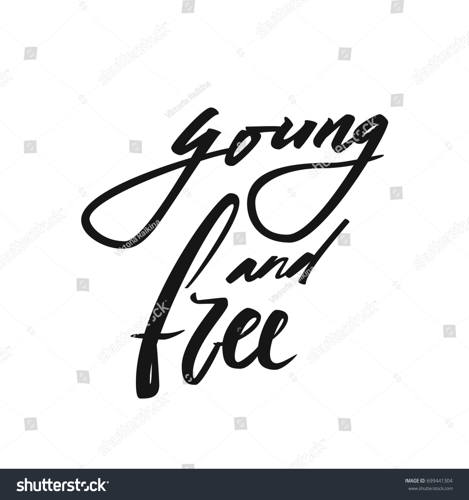 Young Free Quote Vector Calligraphy Image Stock Vector Royalty Free