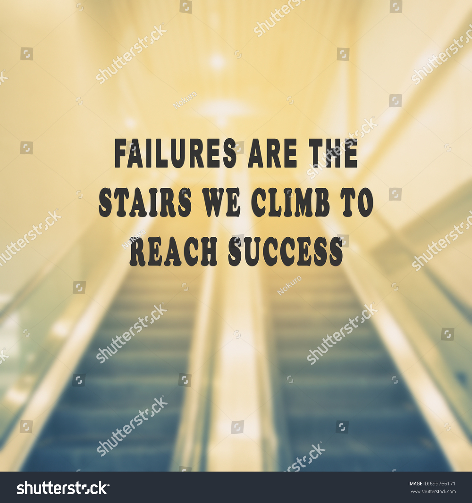 Inspirational Quotes Failures Stairs We Climb Stock Photo Edit Now
