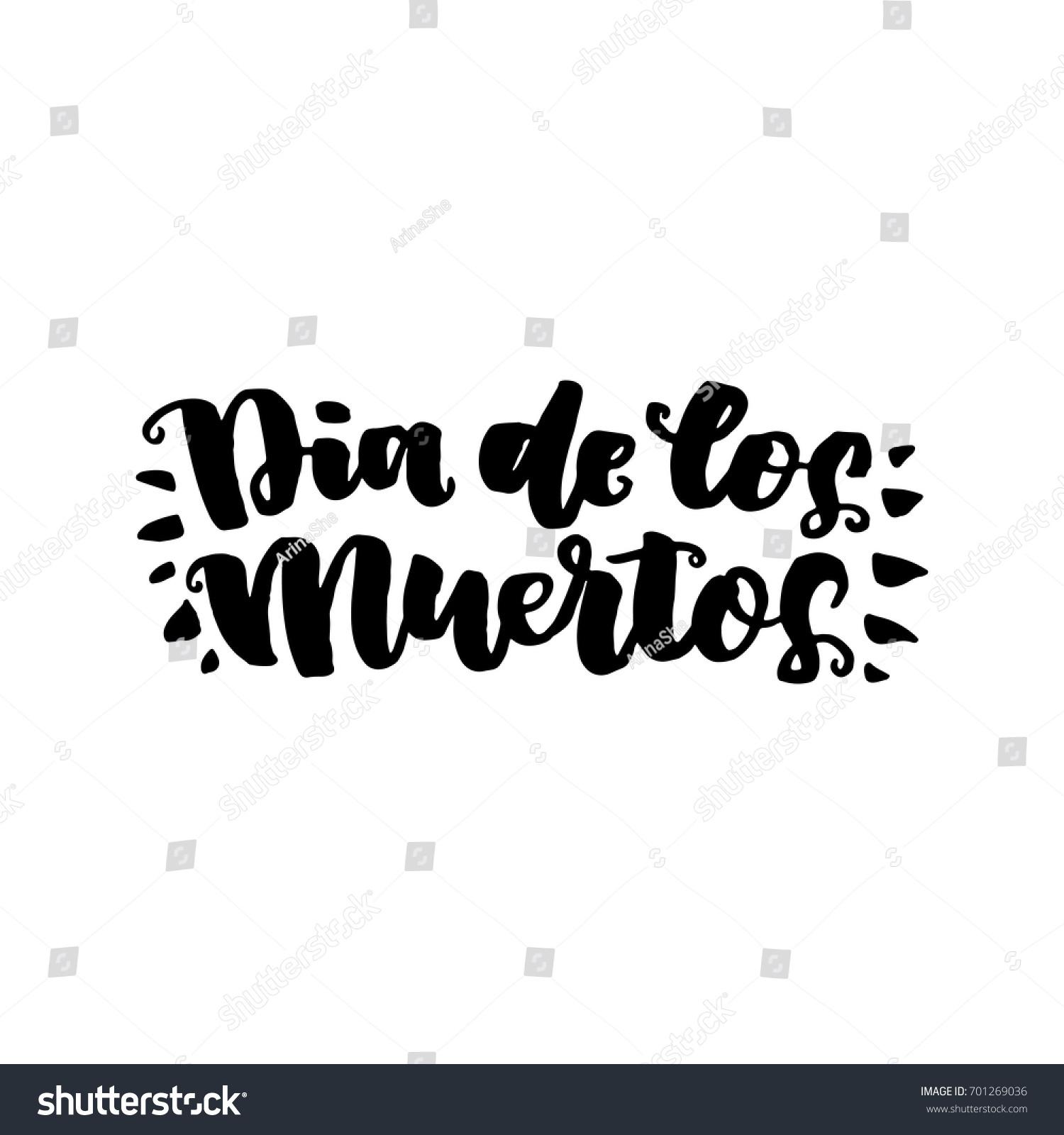 Dia Quote | Dia De Muertos Beautiful Quote Written Stock Vector Royalty Free
